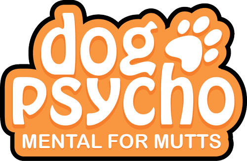 DogPsycho   |   Mental for Mutts